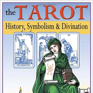 《The Tarot History, Symbolism, and Divination》塔罗历史、符号与占卜 翻译(一)